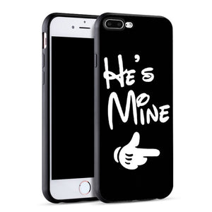 """He/She's Mine"" Phone Case - For iPhone X 8 5 5S SE 6 6S 7 Plus"