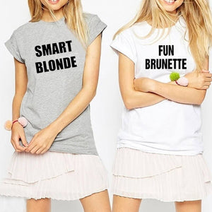 """Fun Brunette & Smart Blonde"" T-Shirts"