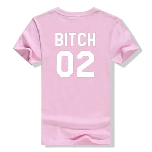 """Bitch 01 Bitch 02"" T-shirts"