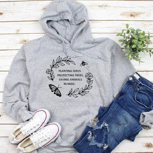 """Seeds, Trees & Animals In Need"" Hoodie"