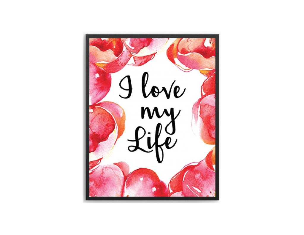 I Love My Life Wall Art Frame