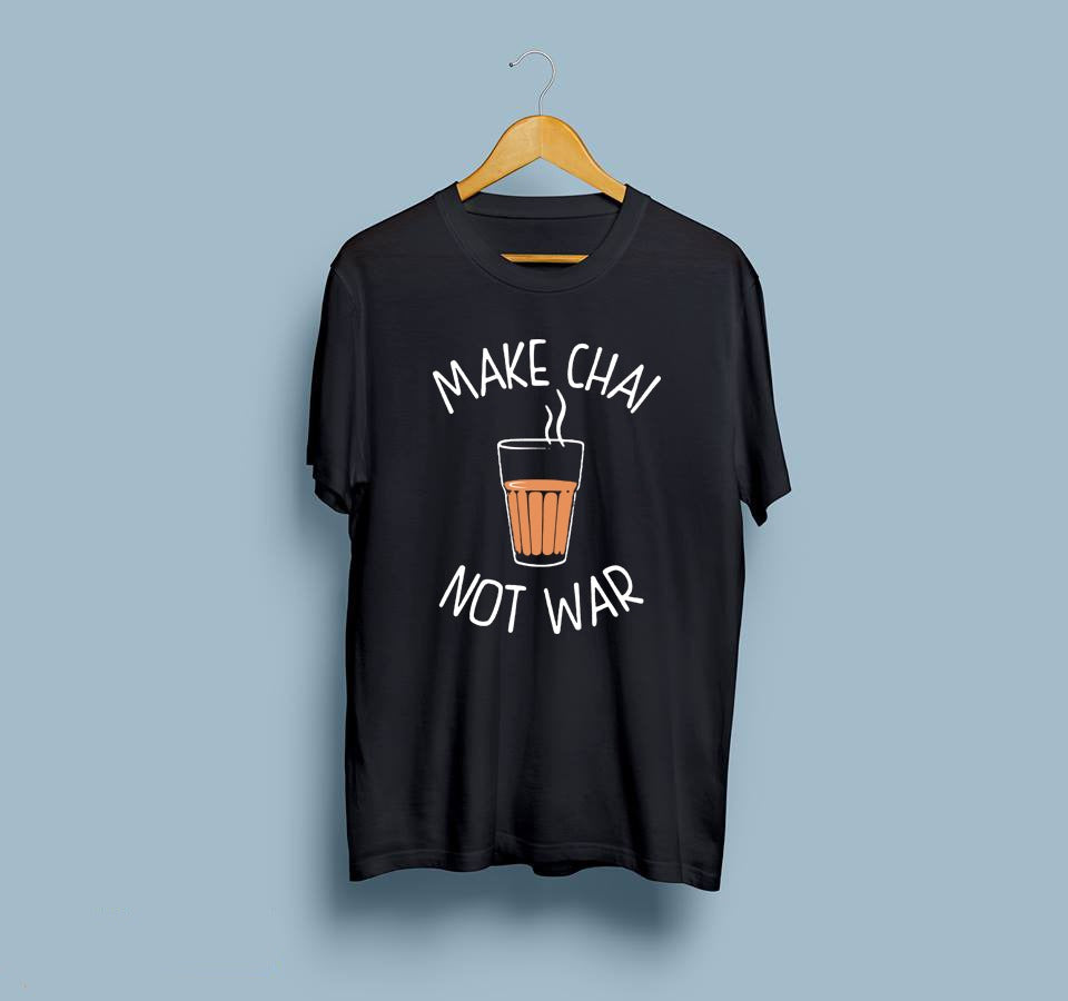 Make Chai Not War T-Shirt