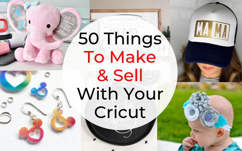 Start a profitable side hustle with your Cricut! Learn tips and tricks and check out 50 things to make and sell with your Cricut.