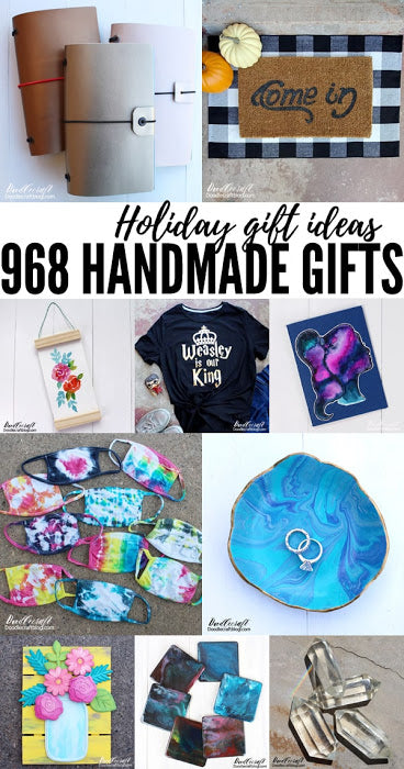 968 Handmade Holiday Gift Ideas!