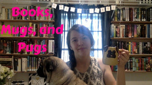 Which coffee mug goes best with which book/ series, and why! (Let's not forget about Pugs!) Thanks for watching!!~