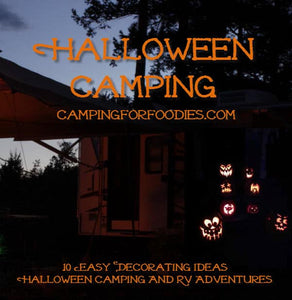 Your Halloween camping trip should be filled with fun festivities, a few cute decorations and simple alternatives to costumes! With simple and quick tricks … your campsite, tent or RV will be turned into a fun and slightly spooky, kid-friendly...