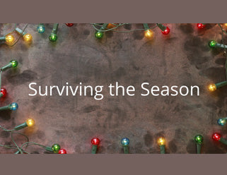 25 Tips for Surviving the Season