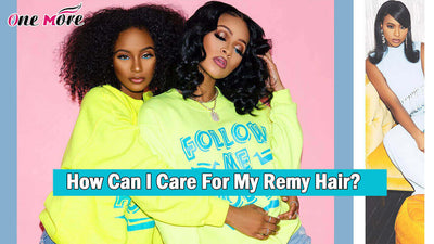 How Can I Care For My Remy Hair?