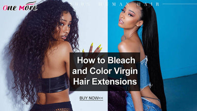 How to Bleach and Color Virgin Hair Extensions