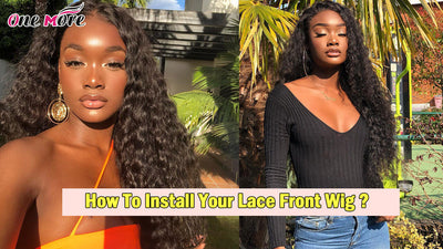 How To Install Your Lace Front Wig ?
