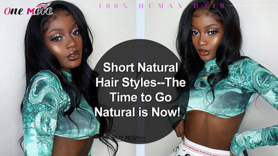 Short Natural Hair Styles--The Time to Go Natural is Now!