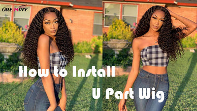 How to Install a U-Part Wig