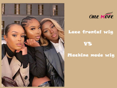 Lace Front Wigs vs Machine Made Wigs?
