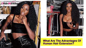 What Are The Advantages Of Human Hair Extension?