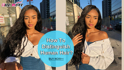 How To Distinguish Human Hair?
