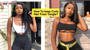 How To keep Curls Hair From Tangle?