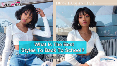 What Is The Best Styles To Back To School?
