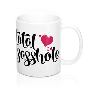 Total SassHole Mug 11oz