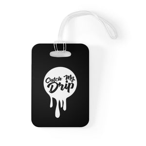 Catch My Drip Bag Tag (White)