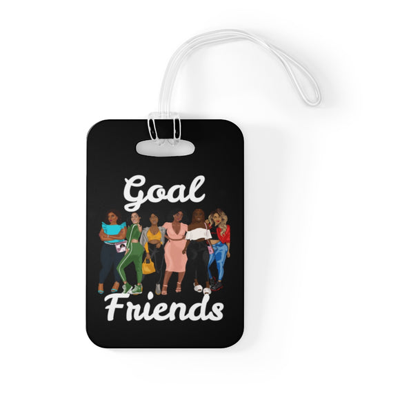Goal Friends Bag Tag