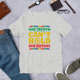 Can't Hold Our History T-Shirt