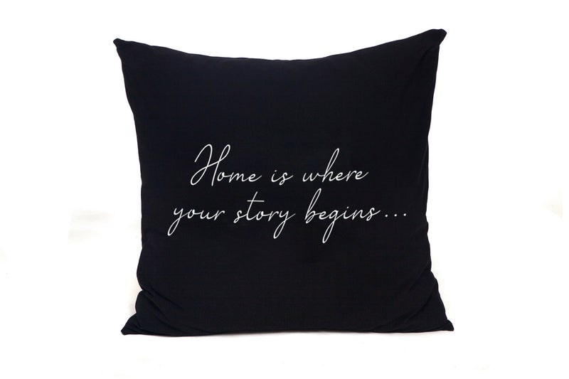 כרית שחורה 65/65 הדפס Home is where your story begins