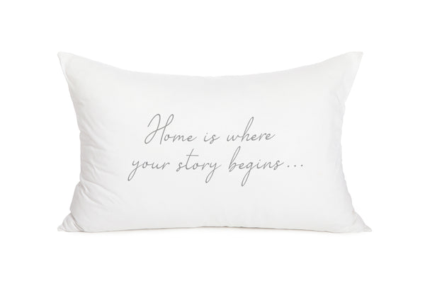 כרית לבנה 60/90 הדפס Home is where your story begins אפור