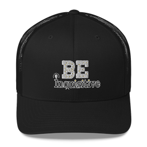 Be Inquisitive Hat Max La Vida Maximize Life Retro Trucker Hats
