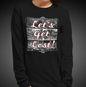 Let's Get Lost Travis Living Tee Girls Long Sleeve Shirt Authentic Quality Womens Shirts
