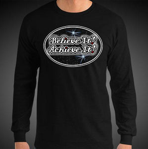 Believe It Achieve It Shirt Motivational Inspirational Max La Vida Long Sleeve Shirts