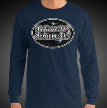 Load image into Gallery viewer, Believe It Achieve It Shirt Motivational Inspirational Max La Vida Long Sleeve Shirts
