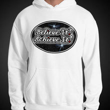 Load image into Gallery viewer, Max La Vida Men's Believe It! Achieve It! Motivational Hoodies