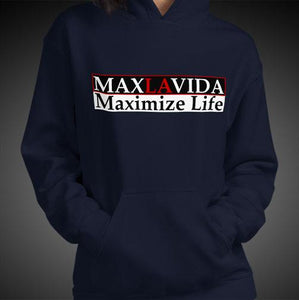 Max La Vida Women's MaxLaVida Maximize Life Motivational Hoodies
