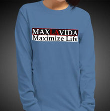 Load image into Gallery viewer, Max La Vida Women's MaxLaVida Maximize Life Long Sleeves