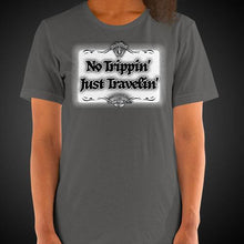 Load image into Gallery viewer, No Trippin' Just Travelin' Travel Shirt Girls Travis Living Travel T-Shirt Womens Tees