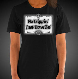 No Trippin' Just Travelin' Travel Shirt Girls Travis Living Travel T-Shirt Womens Tees