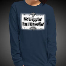 Load image into Gallery viewer, No Trippin' Just Travelin' Travis Living Tee Girls Long Sleeve Shirt Authentic Quality Womens Shirts