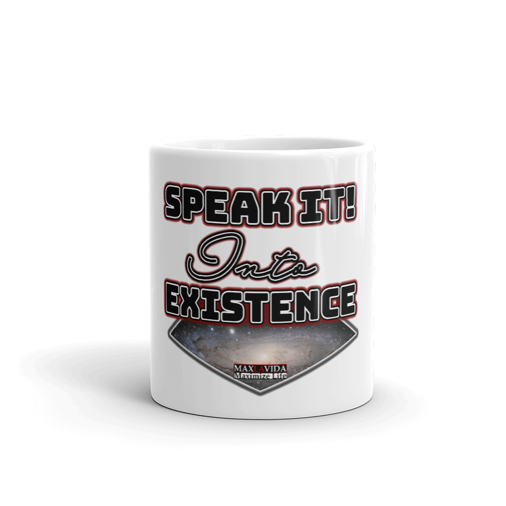 Max La Vida Speak It Into Existence White Coffee Mugs