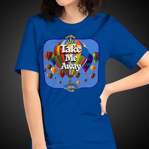 Take Me Away Travel Shirt Girls Travis Living Travel T-Shirt Womens Tees