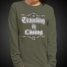 Load image into Gallery viewer, Traveling is Living Travis Living Tee Girls Long Sleeve Shirt Authentic Quality Womens Shirts