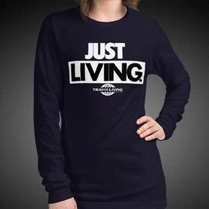 Travis Living Long Sleeve Shirts Women Just Living T-Shirts Girls Tees