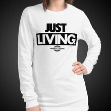 Load image into Gallery viewer, Travis Living Long Sleeve Shirts Women Just Living T-Shirts Girls Tees