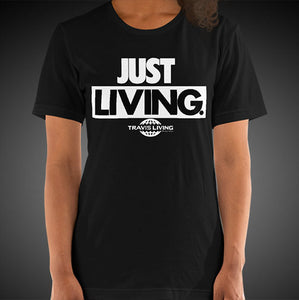 Travis Living Shirt Women's Just Living T-Shirt Girls Tees