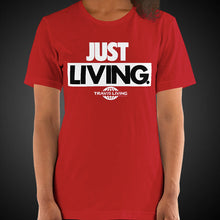 Load image into Gallery viewer, Travis Living Shirt Women's Just Living T-Shirt Girls Tees