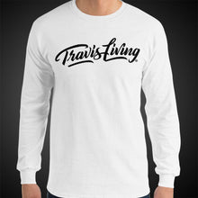 Load image into Gallery viewer, Travis Living Long Sleeve Shirt Mens Travis Living Signature T-Shirt Men Tees