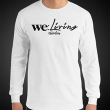 Load image into Gallery viewer, Travis Living Long Sleeve Shirt Mens We Living T-Shirt Men Tees