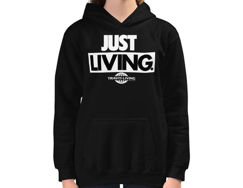 Travis Living Girl Hoodies Just Living Girl Hoods Youth Hoody