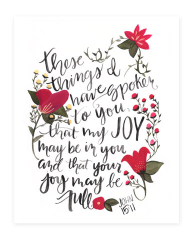 Full of Joy • John 15 • Art Print