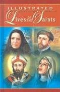 Illustrated Lives Of The Saints
