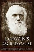 Load image into Gallery viewer, Darwin'S Sacred Cause: How A Hatred Of Slavery Shaped Darwin'S Views On Human Evolution